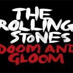 RollingStonesDoomAndGloom