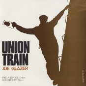 Joe Glazer Union Train