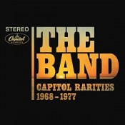 The Band, Capitol Rarities 1968-1977
