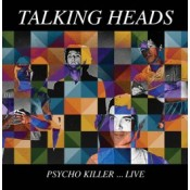 Taking Heads Psycho Killer Live