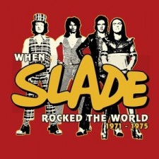 Slade When Slade Rocked The World