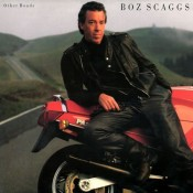 Boz Scaggs Other Roads
