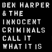 Ben Harper Call It What It Is