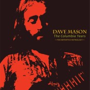 Dave Mason The Columbia Years The Definitive Anthology