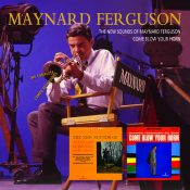 Maynard Ferguson Come Blow Your Horn