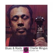 Chalie Mingus Blues & Roots LP