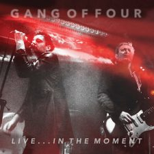 Gang Of Four Live In the Moment